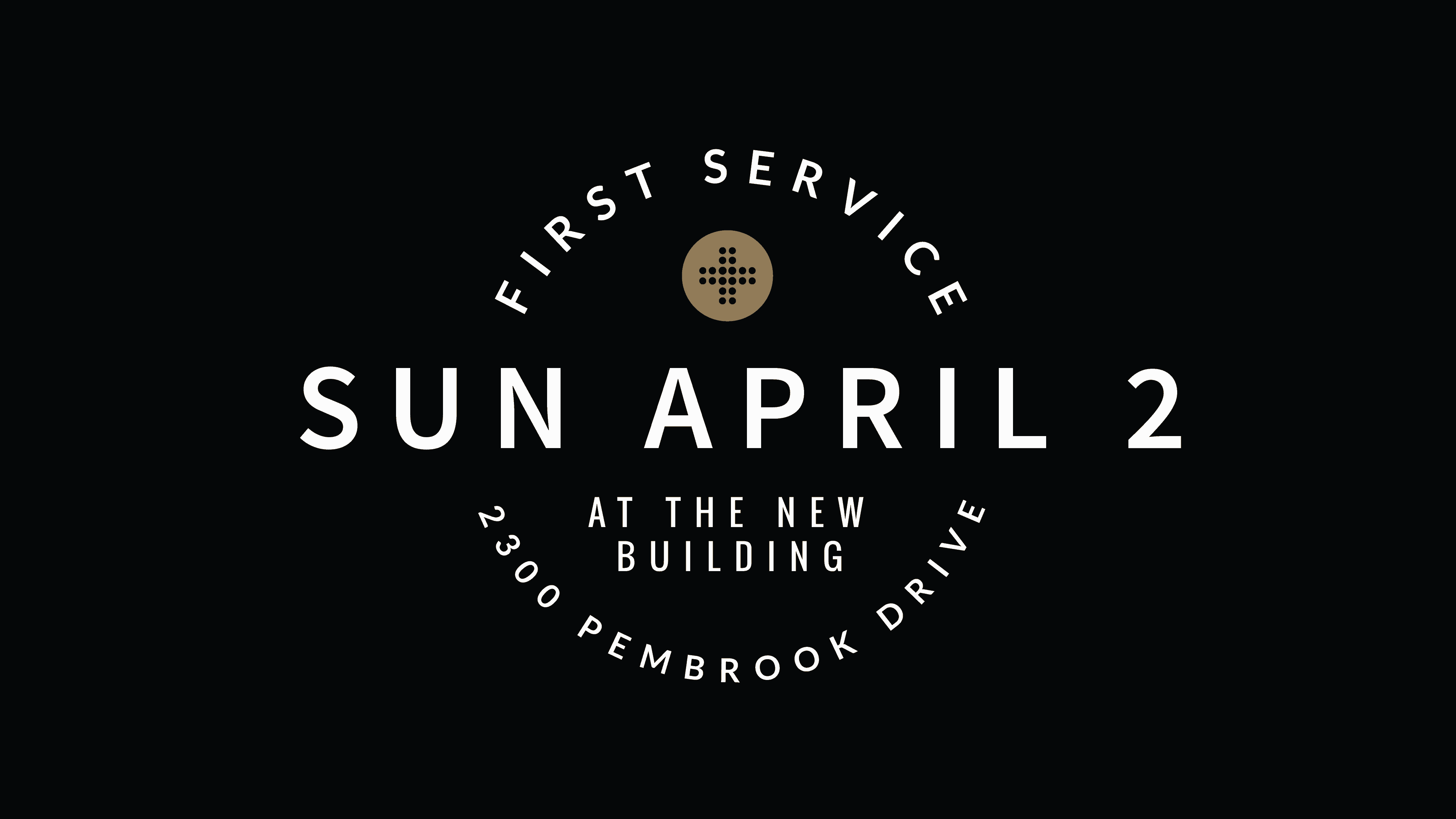 First Service at Pembrook