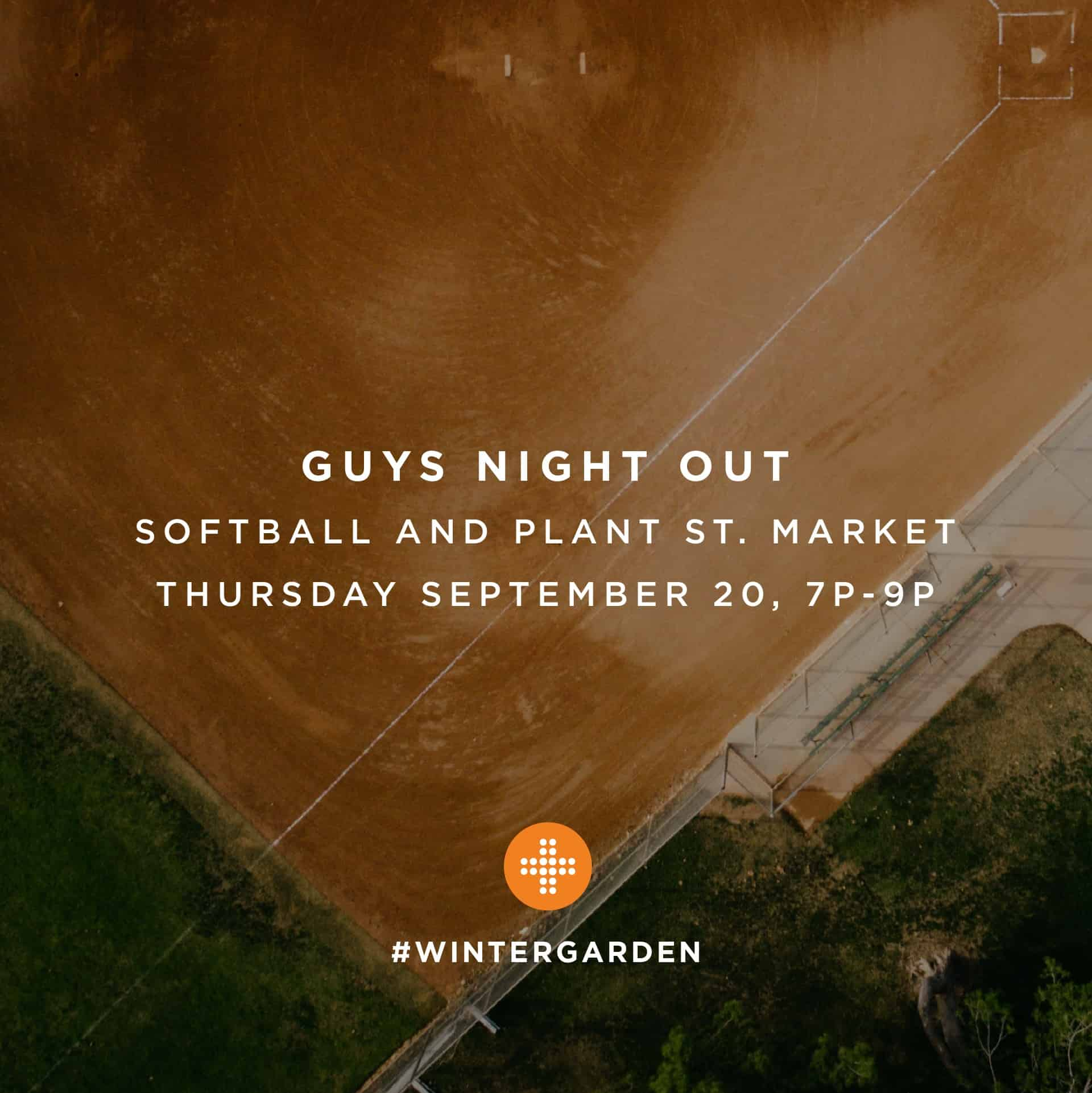 Incroyable Winter Garden Guys Night Out: Softball